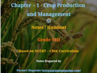 Notes - Crop Production and Management